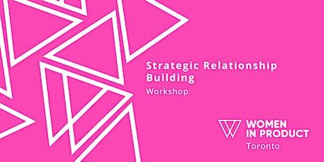 WIP Toronto - Strategic Relationship Building tickets