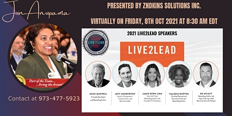 Live2Lead 2021 Solutions: Be Challenged & Lead On with Anupama tickets