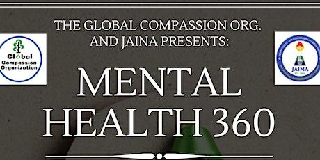 Mental Health 360: A 4-week webinar tickets