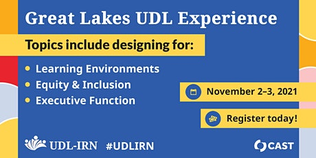 Fifth Annual Great Lakes UDL Experience tickets
