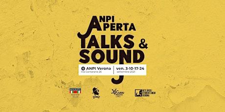 Anpi Aperta Talk & Sound biglietti
