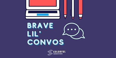 Brave Lil Convos : A Monthly DEI Discussion Series tickets