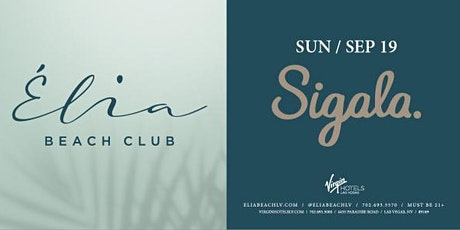Sigala at Elia Beach Club tickets