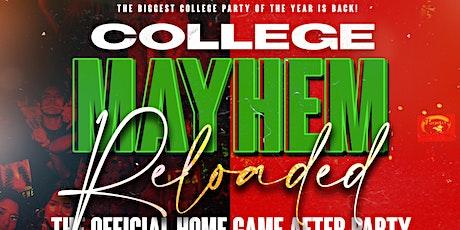 College Mayhem Reloaded tickets