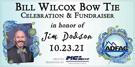 2021 Bill Wilcox Bow Tie Event tickets