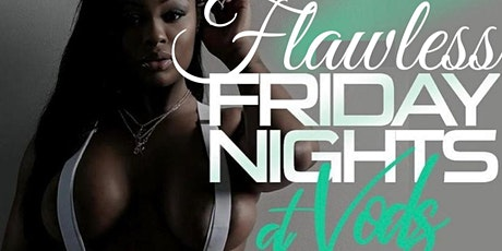 Flawless Fridays @VodsAtl (Vods Atlanta) tickets