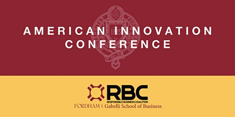 Gabelli School RBC - American Innovation Conference tickets