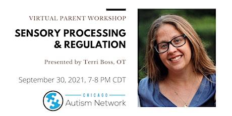Sensory Processing and Regulation tickets