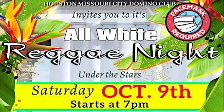 ALL WHITE REGGAE NIGHT tickets