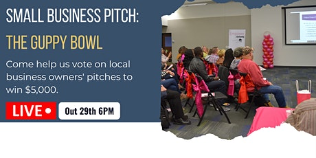 Small Business Pitch: The Guppy Bowl tickets