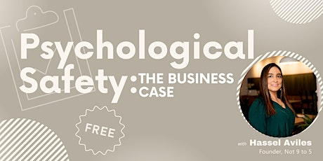 Psychological Safety: The Business Case tickets