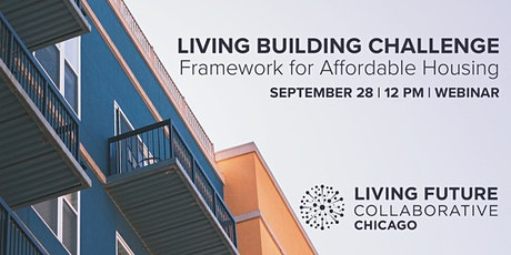 Living Building Challenge Framework for Affordable Housing tickets