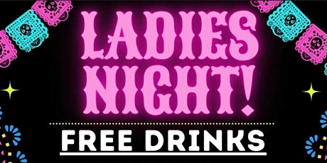 Ladies Night Every Thursday at Agave Bandido tickets