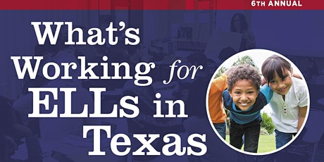 What's Working with English Learners in Texas tickets