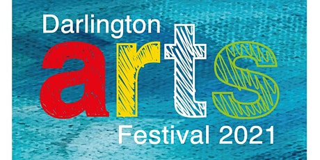 Darlington Arts Festival, UK tickets