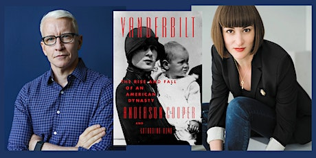Vanderbilt: A Virtual Evening with Anderson Cooper and Katherine Howe tickets