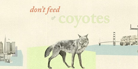 """Bay Nature Talks: Screening of """"don't feed the coyotes"""" tickets"""
