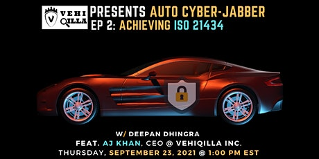Vehiqilla Presents: Auto Cyber - Jabber EP 2 - Achieving ISO 21434 tickets