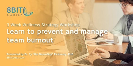 3 Weeks to Level Up Your Workplace Wellness Strategy: Neuroscience Edition tickets