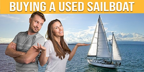 Buying a Used Sailboat w/Sailing Project Atticus tickets
