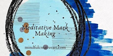 Meditative Mark Making as Spiritual Practice (Wet tickets
