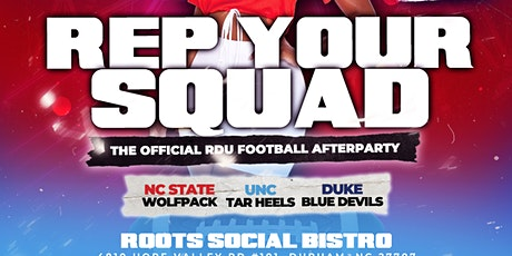 Rep Your Squad: The Official RDU  Football Afterparty tickets