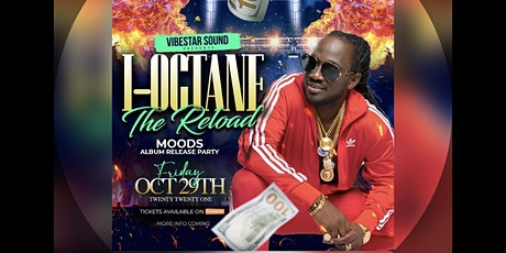 VibeStar Sound Presents I-Octane Moods Album Release Party Reload tickets