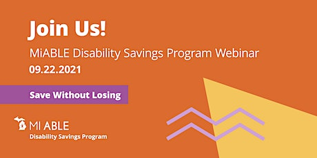 Learn About the MiABLE Disability Savings Program! tickets