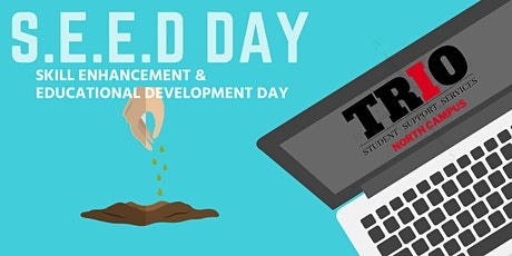 S.E.E.D. Day  (Skill Enhancement and Educational Development Day) tickets