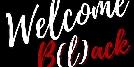 Welcome B(l)ack Meet and Greet tickets