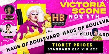 Haus of Boulevard Presents: VICTORIA SCONE tickets