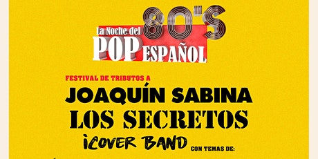 Tributos a Joaquín Sabina , Todo Secretos & Icover entradas