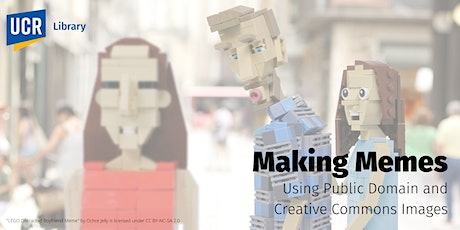 Making Memes: Using Public Domain and Creative Commons Images tickets