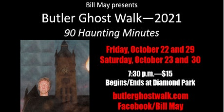 Butler Ghost Walk--2021 tickets