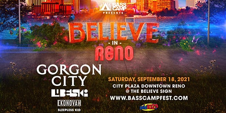 Believe In Reno ft Gorgon City tickets