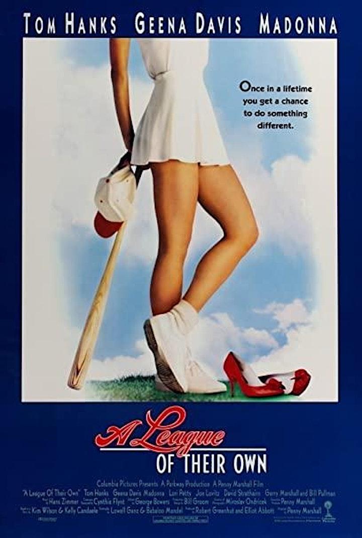 FortisBC Presents: Fresh Air Cinema: A League of Their Own 09/23 image