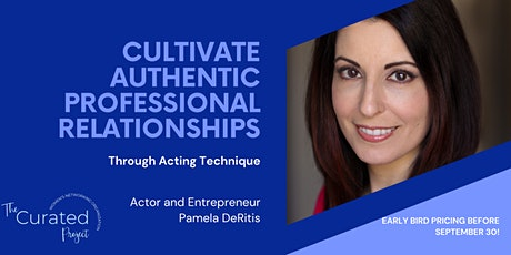 Create Authentic Professional Relationships Using Acting Technique tickets