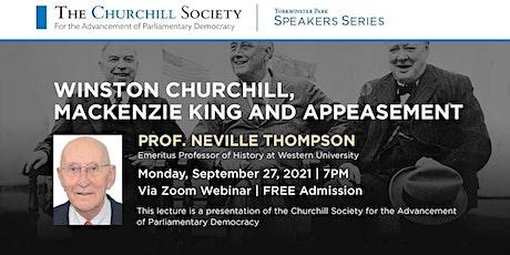 Professor Neville Thompson: Churchill, Mackenzie King, and Appeasement tickets