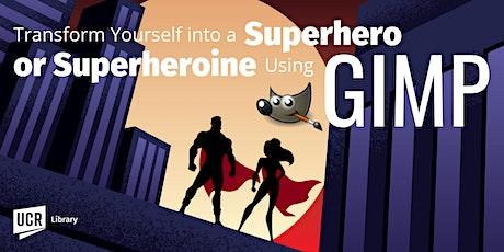 Transform Yourself into a Superhero or Superheroine Using GIMP tickets
