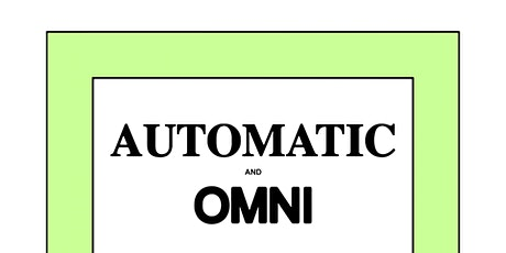 Automatic & Omni at The Whistle Stop tickets