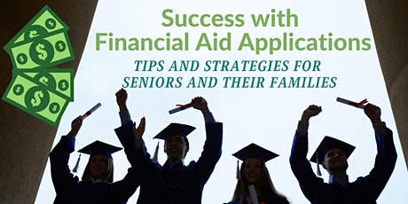 Achieving Success with your Financial Aid Applications tickets