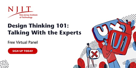 Design Thinking 101: Talking With the Experts | Virtual Panel Discussion tickets