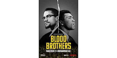 Netflix Talk Back: Blood Brothers: Malcolm X & Muhammad Ali tickets