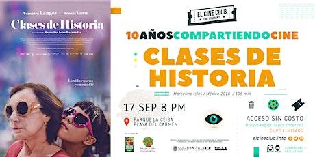 Clases de Historia / 10 Años Compartiendo Cine boletos