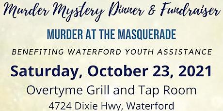 Murder Mystery Dinner & Fundraiser - Murder at the Masquerade tickets
