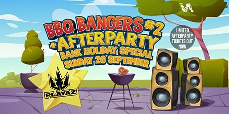 BBQ Bangers & Afterparty #2  Ft. Taxman (Playaz) + Much More tickets