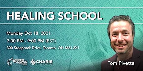 Healing School Toronto with Tom Pivetta tickets