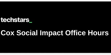 Office Hours w/ Techstars Social Impact Accelerator tickets