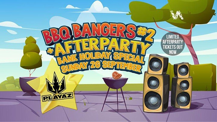 BBQ Bangers & Afterparty #2  Ft. Taxman (Playaz) + Much More image
