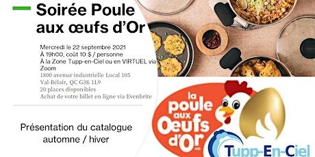 Soirée Poule aux oeufs d'Or des Tupp-en-Ciel tickets